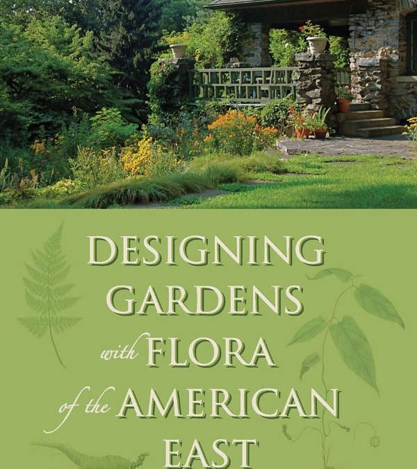 Carolyn Summers: Designing Any Garden Style With Native Plants